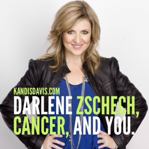 Darlene Zschech, Cancer, and You.